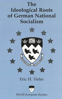 The Ideological Roots of German National Socialism