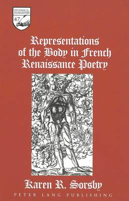 Representations of the Body in French Renaissance Poetry