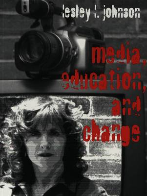 Media, Education and Change