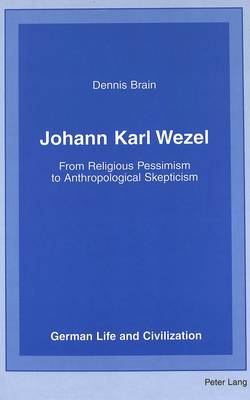 Johann Karl Wezel: From Religious Pessimism to Anthropological Skepticism