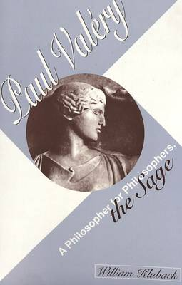Paul Valery: A Philosopher for Philosophers, the Sage