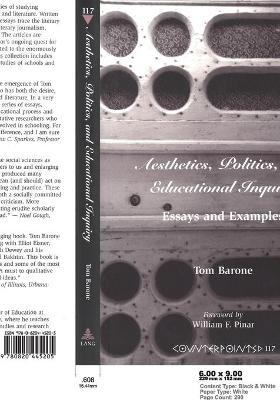 Aesthetics, Politics, and Educational Inquiry: Essays and Examples