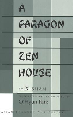 A Paragon of Zen House: Translated and Commented by O'Hyun Park