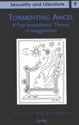 Tormenting Angel: A Psychoaesthetic Theory of Imagination