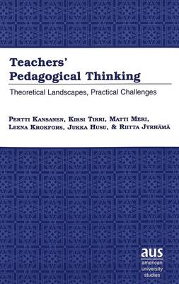 Teachers' Pedagogical Thinking: Theoretical Landscapes, Practical Challenges