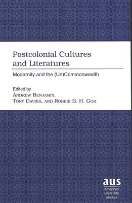 Postcolonial Cultures and Literatures: Modernity and the (Un)Commonwealth