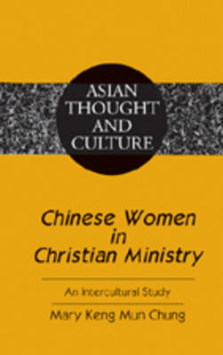 Chinese Women in Christian Ministry: An Intercultural Study