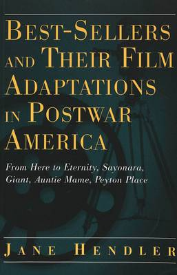 Best-Sellers and Their Film Adaptations in Postwar America: 2001: v. 28