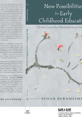 New Possibilities for Early Childhood Education: Stories from Our Nontraditional Students
