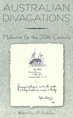 Australian Divagations: Mallarme and the 20th Century