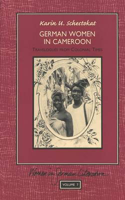 German Women in Cameroon: Travelogues from Colonial Times