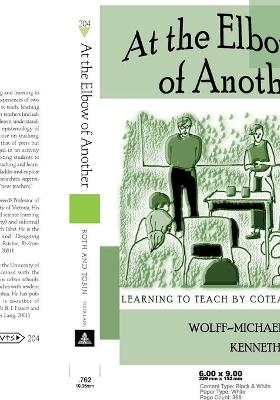 At the Elbow of Another: Learning to Teach by Coteaching: v. 204