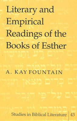 Literary and Empirical Readings of the Books of Esther
