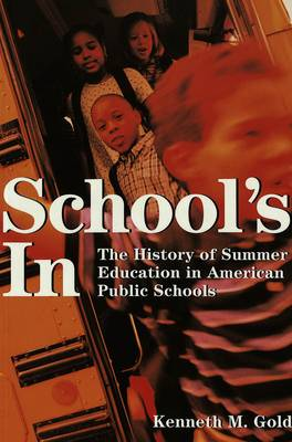 School's In: The History of Summer Education in American Public Schools