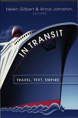 In Transit: Travel, Text, Empire