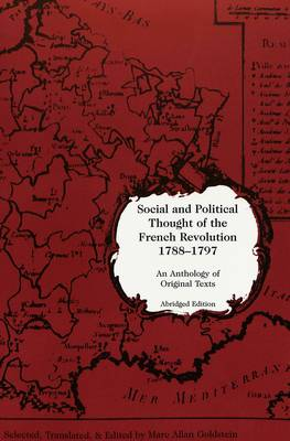 Social and Political Thought of the French Revolution, 1788-1797: An Anthology of Original Texts