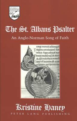 The St. Albans Psalter: An Anglo-Norman Song of Faith