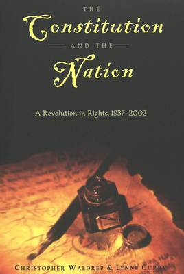 The Constitution and the Nation: A Revolution in Rights, 1937-2002