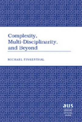 Complexity, Multi-Disciplinarity, and Beyond