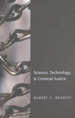 Science, Technology & Criminal Justice