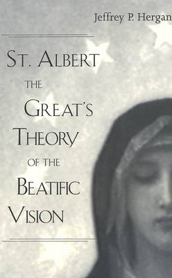 St. Albert the Great's Theory of the Beatific Vision