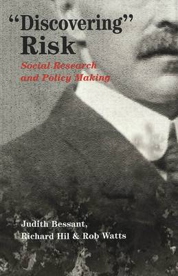 Discovering Risk: Social Research and Policy Making