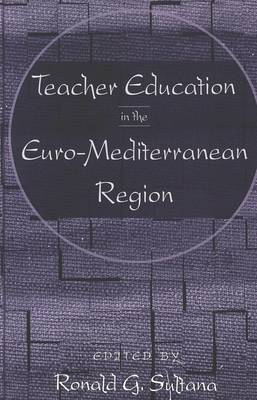 Teacher Education in the Euro-Mediterranean Region