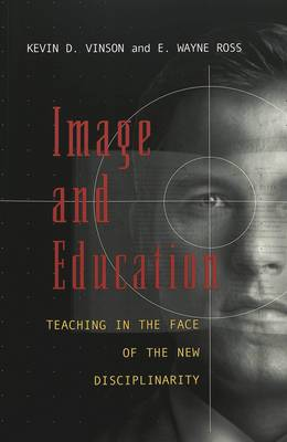 Image and Education: Teaching in the Face of the New Disciplinarity