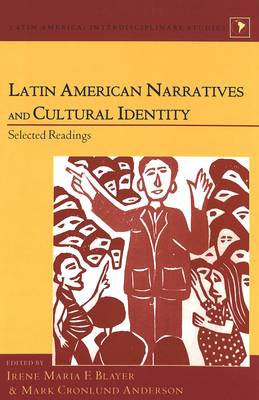 Latin American Narratives and Cultural Identity: Selected Readings