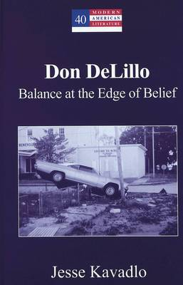 Don Delillo: Balance at the Edge of Belief