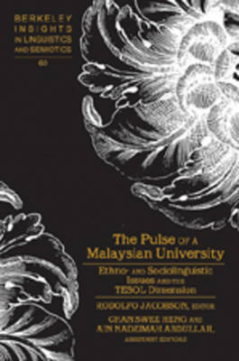 The Pulse of a Malaysian University: Ethno- and Sociolinguistic Issues and the TESOL Dimension