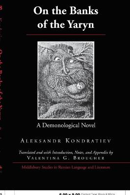 On the Banks of the Yaryn: A Demonological Novel
