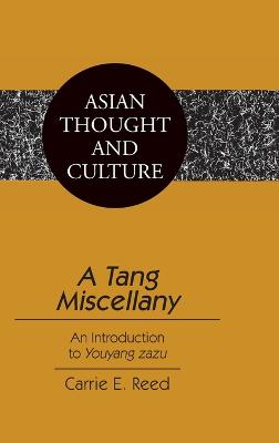 A Tang Miscellany: An Introduction to Youyang Zazu
