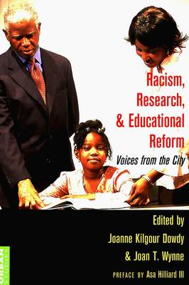 Racism, Research, and Educational Reform: Voices from the City