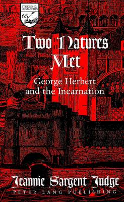Two Natures Met: George Herbert and the Incarnation