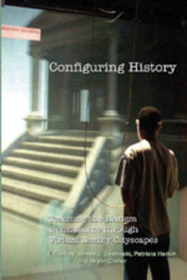 Configuring History: Teaching the Harlem Renaissance Through Virtual Reality Cityscapes