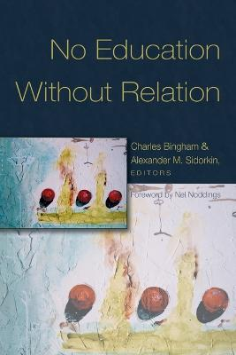 No Education Without Relation