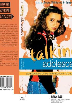 Talking Adolescence: Perspectives on Communication in the Teenage Years