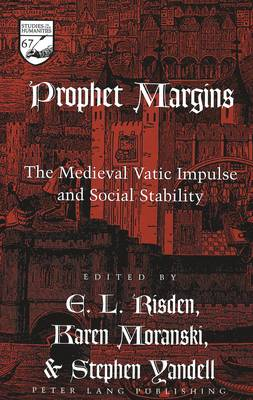 Prophet Margins: The Medieval Vatic Impulse and Social Stability