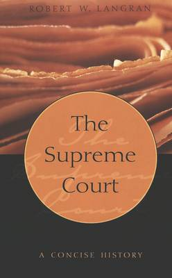 The Supreme Court: A Concise History