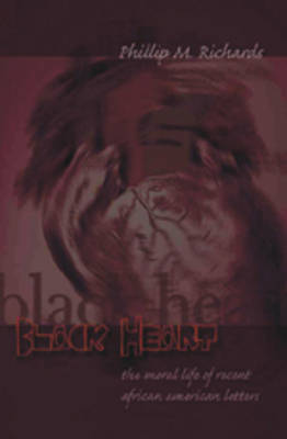 Black Heart: The Moral Life of Recent African American Letters