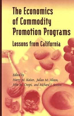 The Economics of Commodity Promotion Programs: Lessons from California