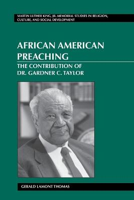 African American Preaching: The Contribution of Dr. Gardner C. Taylor