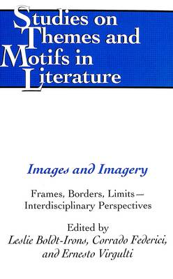 Images and Imagery: Frames, Borders, Limits - Interdisciplinary Perspectives