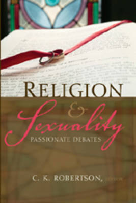Religion and Sexuality: Passionate Debates