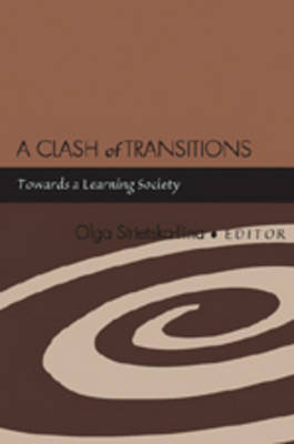 A Clash of Transitions: Towards a Learning Society