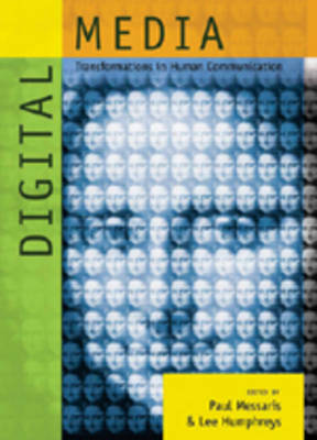 Digital Media: Transformations in Human Communication