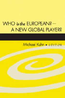 Who is the European? - A New Global Player?