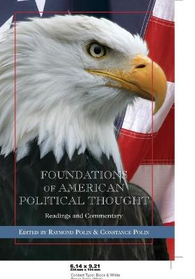 Foundations of American Political Thought: Readings and Commentary