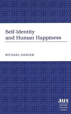 Self-Identity and Human Happiness
